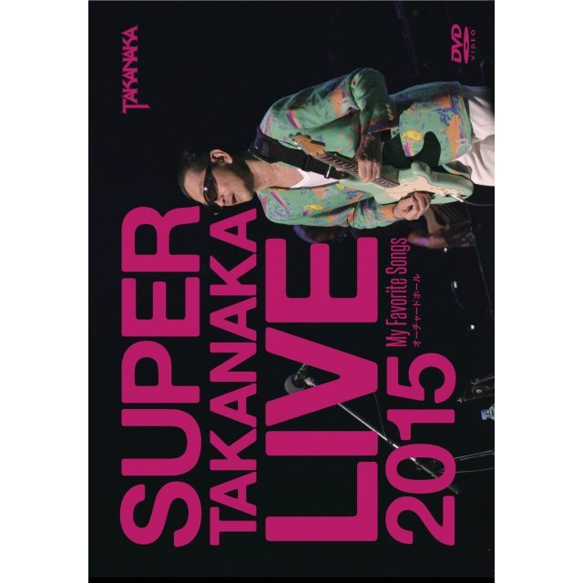 Super Takanaka Live 2015 - My Favorite Songs Orchard Hall