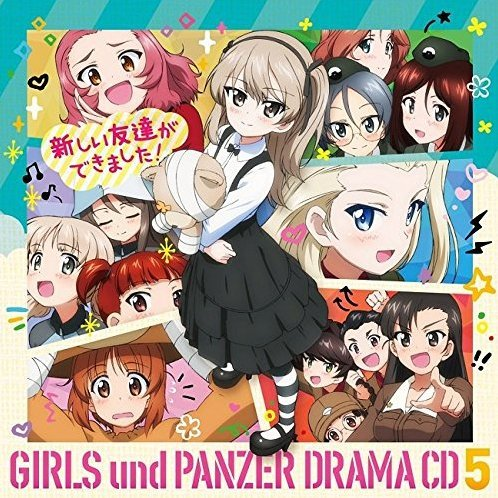 Girls Und Panzer Movie Drama Cd Vol.5 - Atarashii Tomodachi Ga Dekimashita!