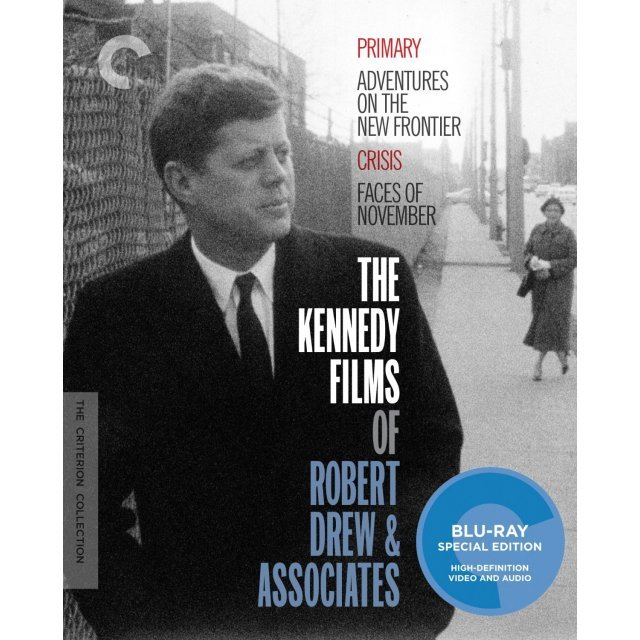 The Criterion Collection: The Kennedy Films of Robert Drew & Associates