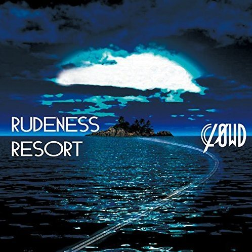 Rudeness Resort [CD+DVD Limited Edition Type A]