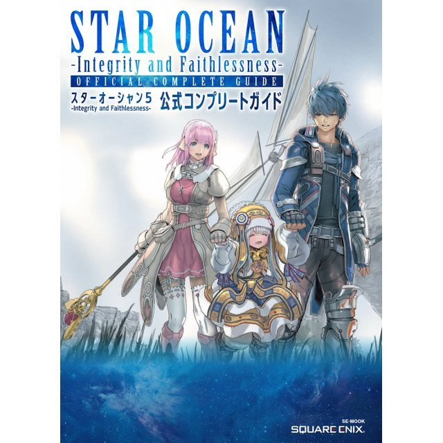 Star Ocean 5: Integrity and Faithlessness - Official Complete Guide
