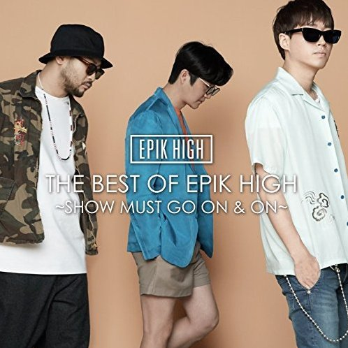 Best Of Epik High - Show Must Go On And On [CD+DVD]