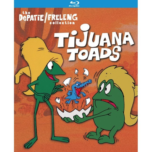 Tijuana Toads: The Depati / Freleng COllection