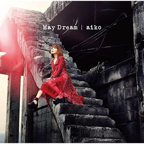 May Dream [CD+DVD Limited Edition Type B]