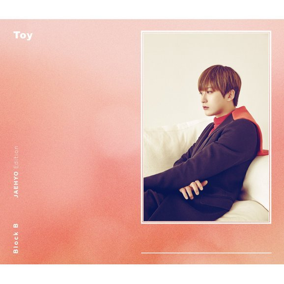 Toy (Japanese Version) [CD+DVD Limited Edition Jaehyo Edition]