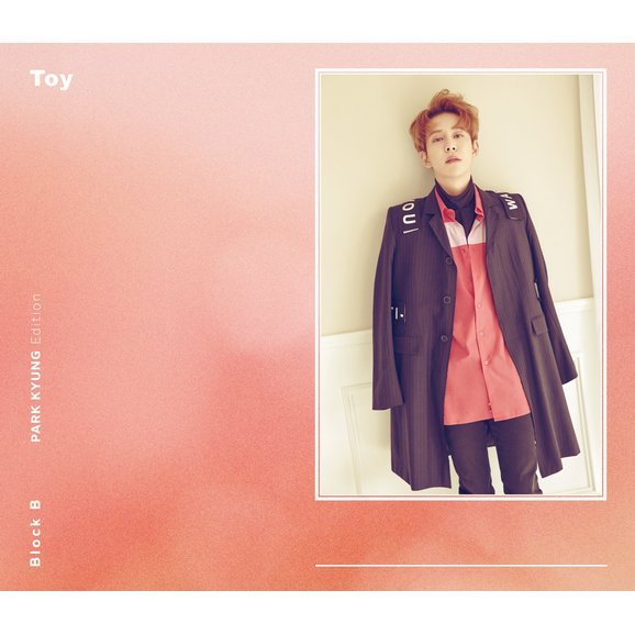Toy (Japanese Version) [CD+DVD Limited Edition Park Kyung Edition]