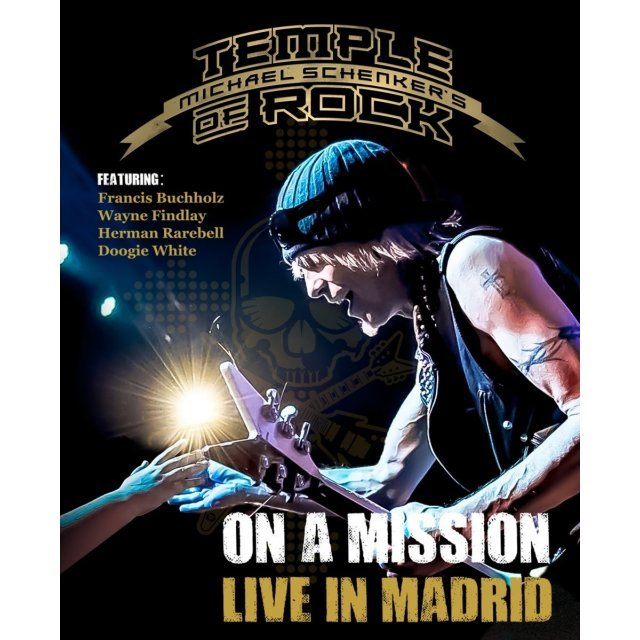 Michael Schenker's Temple of Rock: On a Mission - Live in Madrid