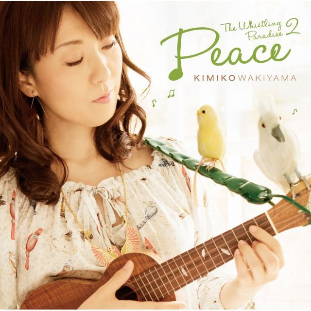 Whistling Paradise 2 (Peace)