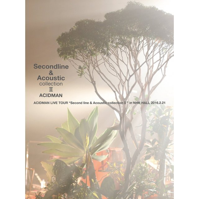 Acidman Live Tour - Second Line And Acoustic Collection 2 In Nhk Hall [Limited Edition]