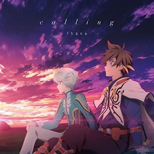 Calling (Tales of Zestiria The X Outro Main Theme Song) [Anime Edition]