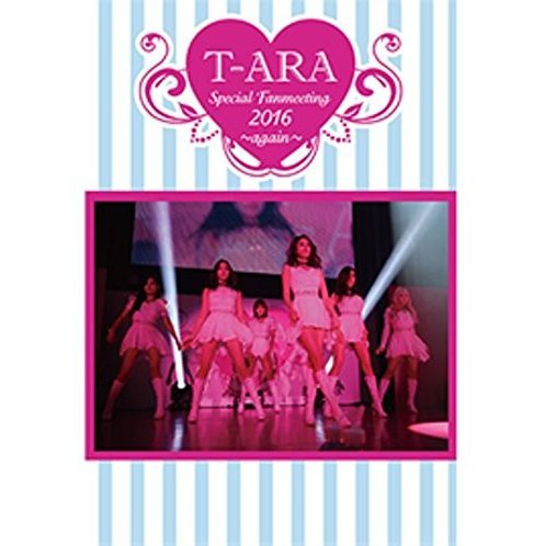 T-ara Special Fanmeeting 2016 - Again [DVD+CD Limited Edition]
