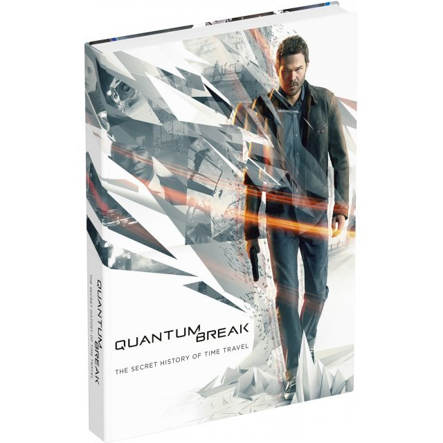 Quantum Break: The Secret History of Time Travel (Hardcover)