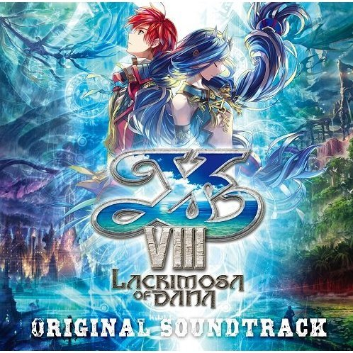 Ys VIII - Lacrimosa Of Dana Original Soundtrack