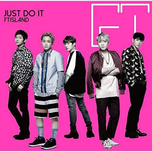 Just Do It [CD+DVD Limited Edition Type A]
