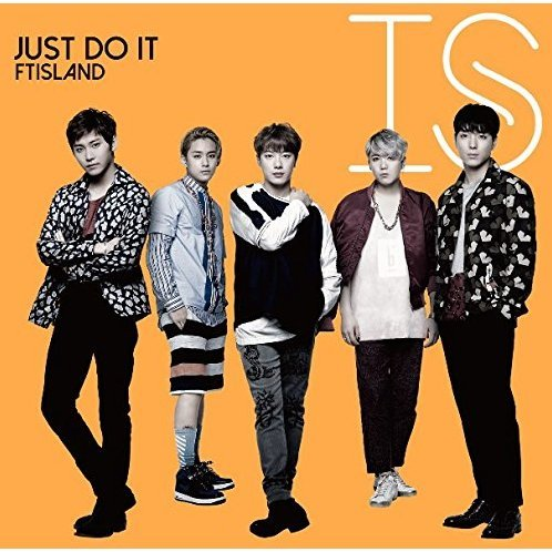 Just Do It [CD+DVD Limited Edition Type B]