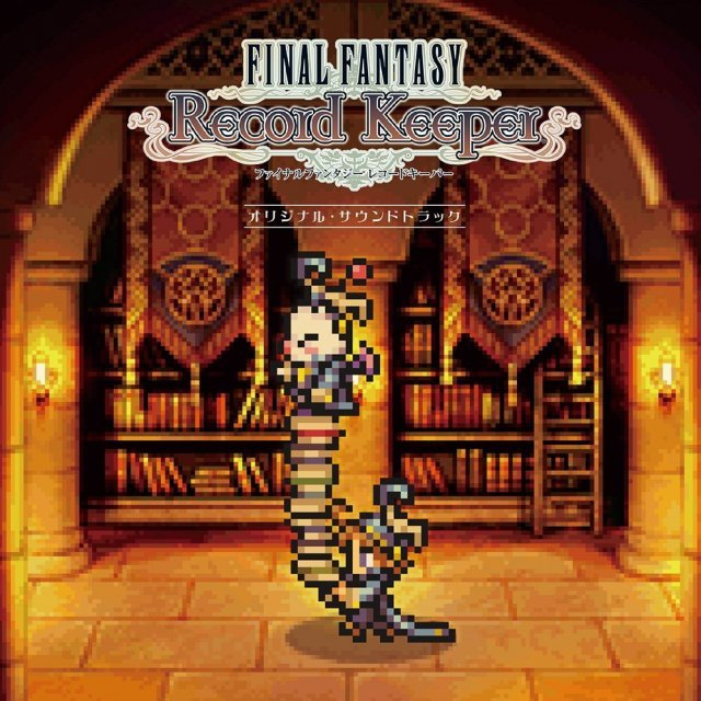 Final Fantasy Record Keeper Original Soundtrack
