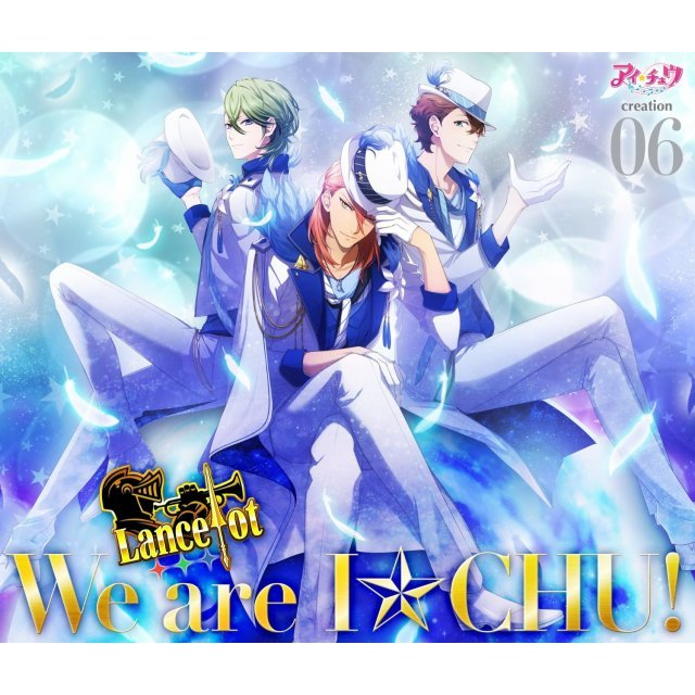 I-Chu Creation 06. Lancelot [Limited Edition]