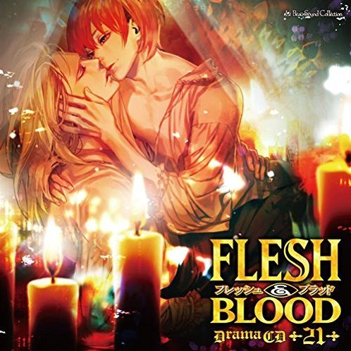 Flesh & Blood 21 - Lebeau Sound Collection Drama Cd