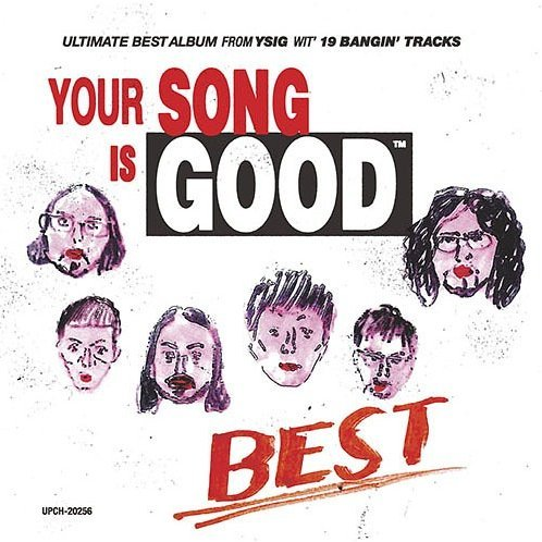 Your Song Is Good / Best [SHM-CD Limited Edition]