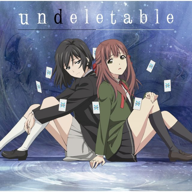 Undeletable (Lostorage Incited Wixoss Outro Theme)