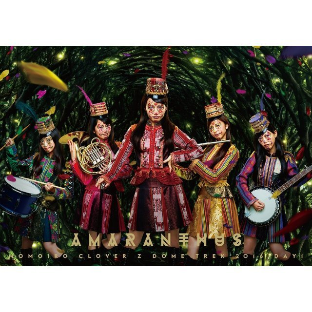 Momoiro Clover Z Dome Trek 2016 Day 1 -Amaranthus
