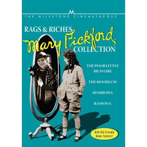 Rags and Riches: Mary Pickford Collection