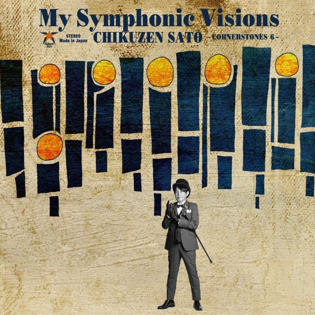 My Symphonic Visions - Cornerstones 6 Feat. New Japan Philharmonic