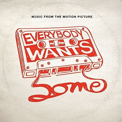 Everybody Wants Some Original Soundtrack