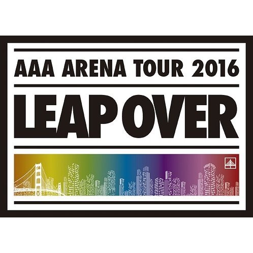 AAA Arena Tour 2016 - Leap Over [Limited Edition]