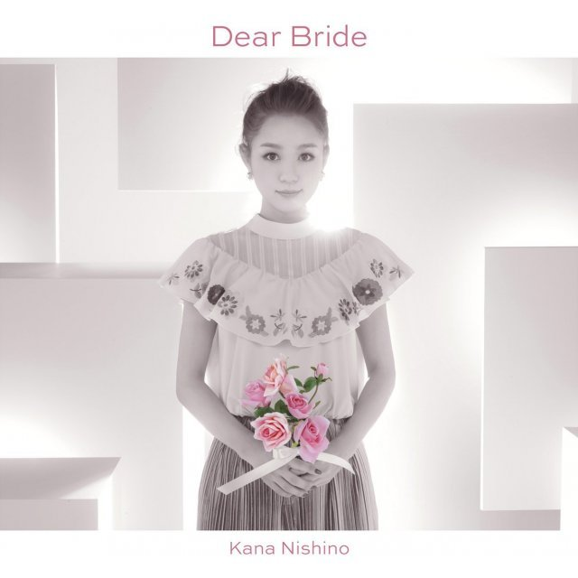 Dear Bride [CD+DVD Limited Edition]