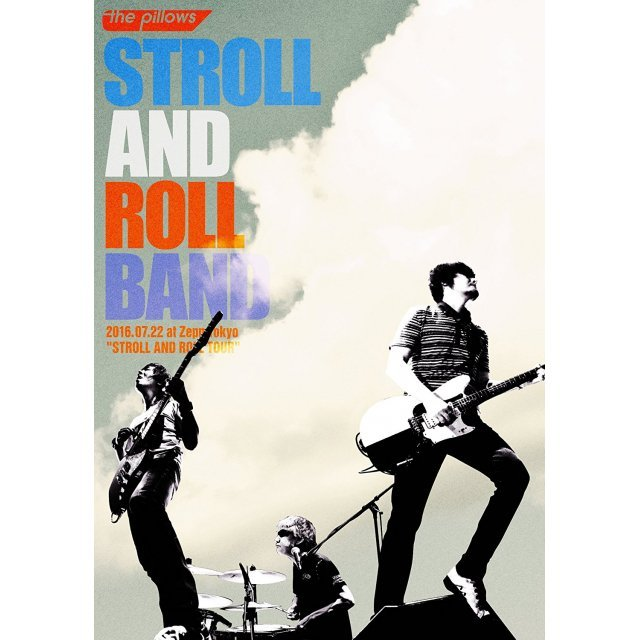 Stroll And Roll Band 2016.07.22 At Zepp Tokyo - Stroll And Roll Tour