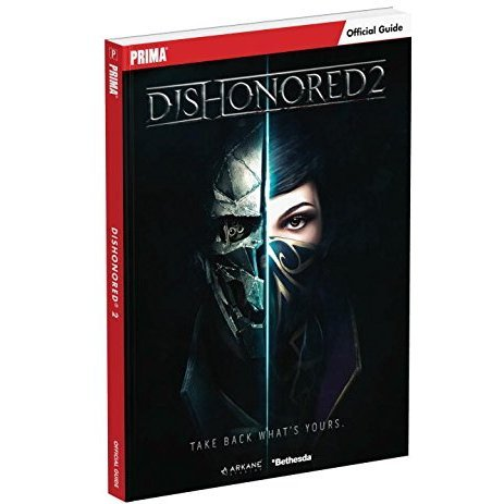 Dishonored 2: Official Guide Book