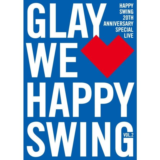 Happy Swing 20th Anniversary Special Live - We Happy Swing Vol.2