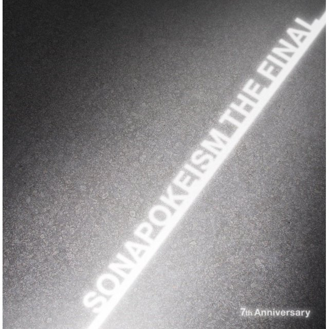 Sonapokeism The Final - 7Th Anniversary [CD+DVD Limited Edition]