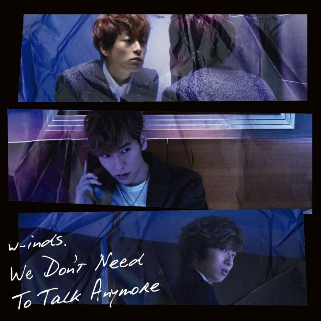 We Don't Need To Talk Anymore [CD+DVD Limited Edition Type A]