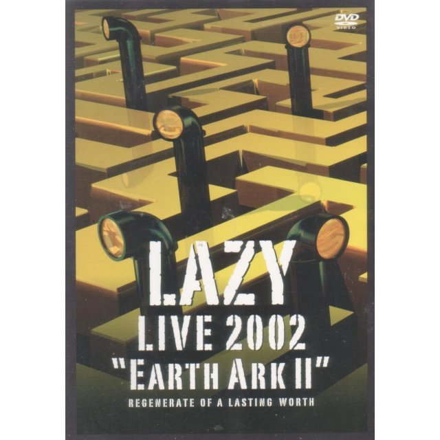 Live 2002: Earth Ark II - Regenerate of a Lasting Worth