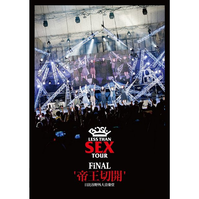 Less Than Sex Tour Final - Teio Sekkai Hibiya Yagai Dai Ongakudo