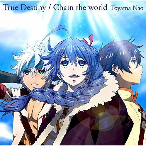 True Destiny / Chain The World [Anime Edition]