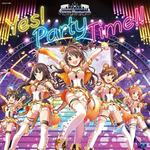 Idolm@ster Cinderella Girls Viewing Revolution Yes! Party Time!!
