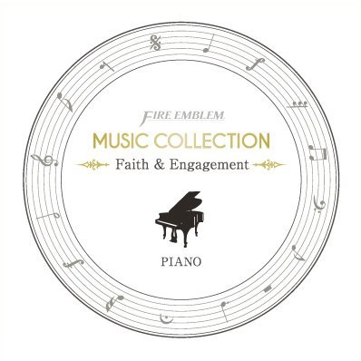 Fire Emblem Music Collection: Piano - Faith & Engagement
