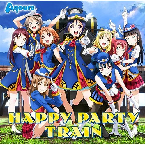 Love Live! Sunshine!! 3rd Single: Happy Party Train [CD+Blu-ray]
