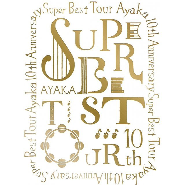 Ayaka 10th Anniversary Super Best Tour