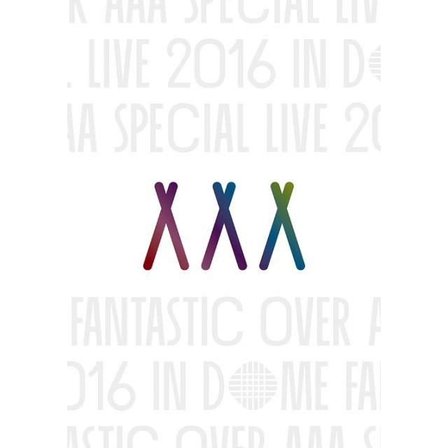 Aaa Special Live 2016 In Dome - Fantastic Over [Limited Edition]