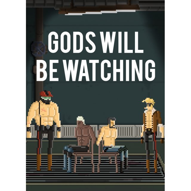Gods Will Be Watching (Steam)