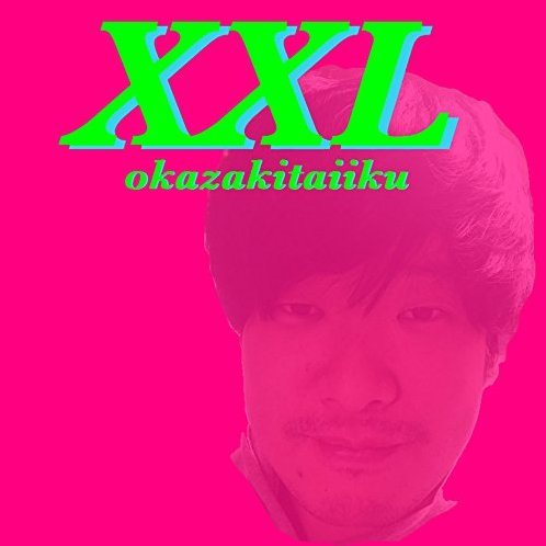 Xxl [CD+DVD Limited Edition]