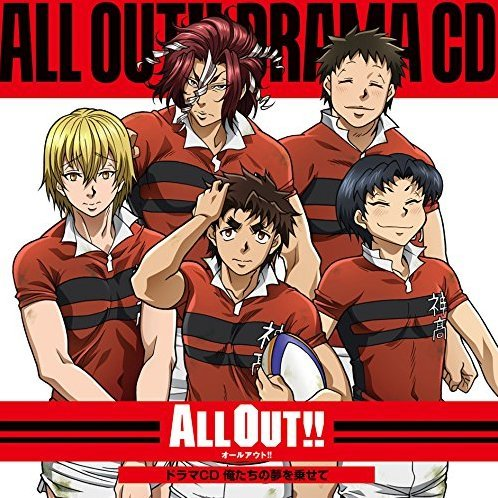 All Out Drama CD Oretachi No Yume Wo Nosete