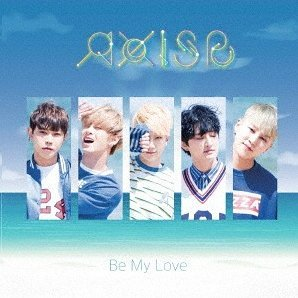Be My Love [CD+DVD Limited Edition]