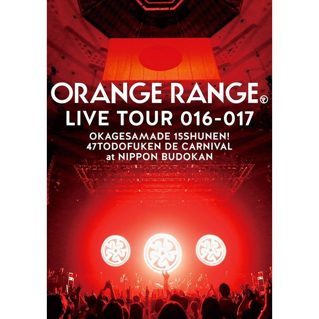 Orange Range Live Tour 016-017 - Okagesama De 15 Shunen! 47 Todofuken De Carnival At Nippon Budokan [Limited Edition]
