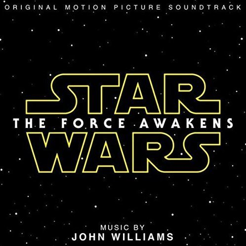 Star Wars: The Force Awakens Original Soundtrack