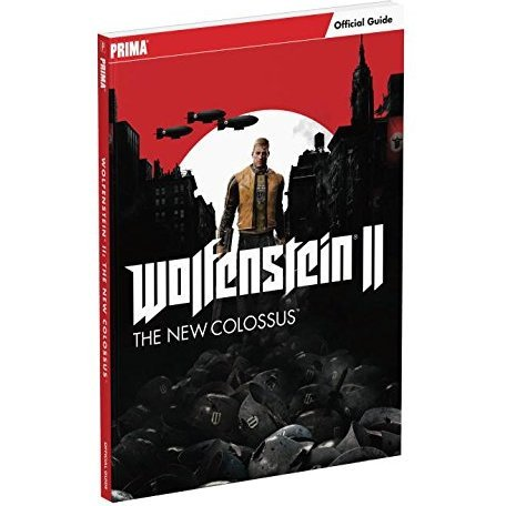 Wolfenstein II: The New Colossus - Official Guide (Paperback)